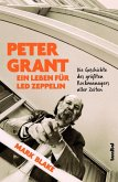 Peter Grant - Ein Leben für Led Zeppelin (eBook, ePUB)