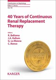 40 Years of Continuous Renal Replacement Therapy (eBook, ePUB)