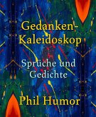 Gedanken-Kaleidoskop - Sprüche und Gedichte (eBook, ePUB)