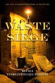Waste Siege (eBook, ePUB)