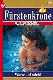 Fürstenkrone Classic 25 - Adelsroman (eBook, ePUB)