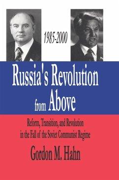 Russia's Revolution from Above, 1985-2000 (eBook, PDF) - Hahn, Gordon