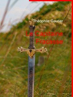 Le Capitaine Fracasse (eBook, ePUB)