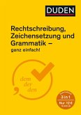 Rechtschreibung, Zeichensetzung und Grammatik - ganz einfach! (eBook, ePUB)