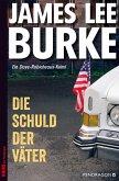 Die Schuld der Väter / Dave Robicheaux Bd.12