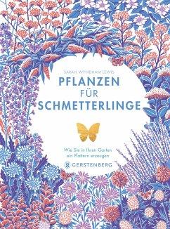 Pflanzen für Schmetterlinge - Moore, Jane