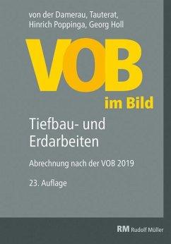 VOB im Bild - Tiefbau- und Erdarbeiten - Poppinga, Hinrich; Holl, Georg
