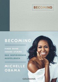 BECOMING: Finde deine innere Stimme - Obama, Michelle