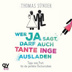 Wer Ja sagt, darf auch Tante Inge ausladen (MP3-Download) - Sünder, Thomas
