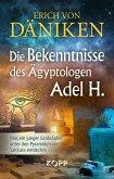 Die Bekenntnisse des Ägyptologen Adel H. (eBook, ePUB)