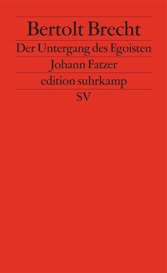 Der Untergang des Egoisten Johann Fatzer (eBook, ePUB) - Brecht, Bertolt