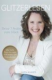 Glitzerleben - Deine 7 Stufen zum Glück (eBook, ePUB)