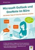 Microsoft Outlook und OneNote im Büro (eBook, PDF)