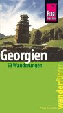 Reise Know-How Wanderführer Georgien - 53 Wanderungen - (eBook, PDF)