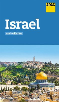 ADAC Reiseführer Israel und Palästina (eBook, ePUB) - Knupper, Franziska