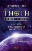 Thoth - Projekt Menschheit: Im All-Tag (eBook, ePUB)