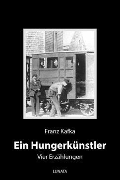 Ein Hungerkünstler (eBook, ePUB) - Kafka, Franz