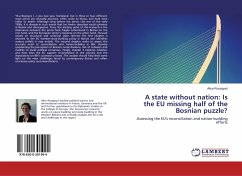A state without nation: Is the EU missing half of the Bosnian puzzle?