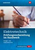Prüfungsvorbereitung für die handwerklichen Elektroberufe Teil 1