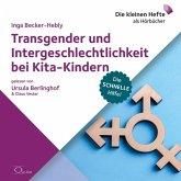 Transgender und Intergeschlechtlichkeit bei Kita-Kindern, 1 Audio-CD