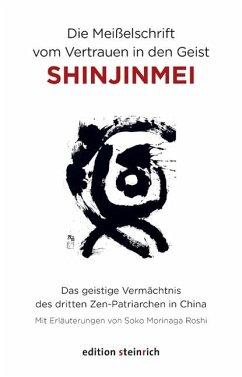 Die Meißelschrift vom Vertrauen in den Geist, Shinjinmei
