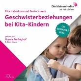 Geschwisterbeziehungen bei Kita-Kindern, 1 Audio-CD