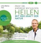 Heilen mit der Kraft der Natur, 1 MP3-CD