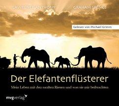 Der Elefantenflüsterer, Audio-CD - Anthony, Lawrence; Spence, Graham