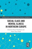 Social Class and Mental Illness in Northern Europe (eBook, PDF)