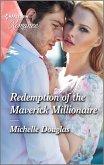 Redemption of the Maverick Millionaire (eBook, ePUB)