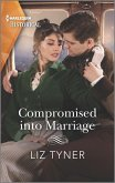 Compromised into Marriage (eBook, ePUB)