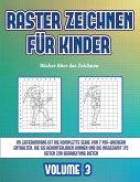 Bücher über das Zeichnen (Raster zeichnen für Kinder - Volume 3): Dieses Buch bringt Kindern bei, wie man Comic-Tiere mit Hilfe von Rastern zeichnet