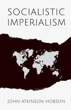 Socialistic Imperialism