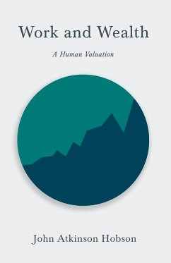 Work and Wealth - A Human Valuation