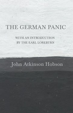 The German Panic - With an Introduction By The Earl Loreburn