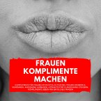 Frauen Komplimente Machen (MP3-Download)