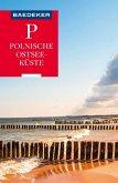 Baedeker Reiseführer Polnische Ostseeküste, Masuren, Danzig (eBook, PDF)