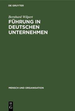 Führung in deutschen Unternehmen (eBook, PDF) - Wilpert, Bernhard