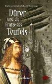 Dürer und die Fratze des Teufels (eBook, ePUB)