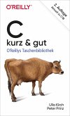 C - kurz & gut (eBook, ePUB)