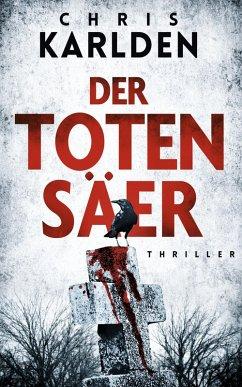 Der Totensäer: Thriller (eBook, ePUB) - Karlden, Chris