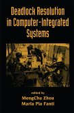 Deadlock Resolution in Computer-Integrated Systems (eBook, PDF)