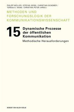 Dynamische Prozesse der öffentlichen Kommunikation (eBook, PDF)
