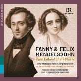 Fanny & Felix Mendelssohn: Zwei Leben Für D.Musik