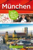 Bruckmann Reiseführer München: Zeit für das Beste (eBook, ePUB)