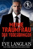 Meine Traumfrau, der Todesbringer (Die Bad Boy Inc., #3) (eBook, ePUB)