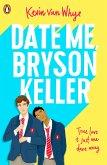 Date Me, Bryson Keller (eBook, ePUB)