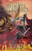 Entropy's Allegiance (Magic of the Old Arts, #1) (eBook, ePUB)
