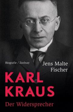 Karl Kraus - Fischer, Jens Malte
