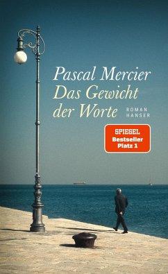Das Gewicht der Worte - Mercier, Pascal